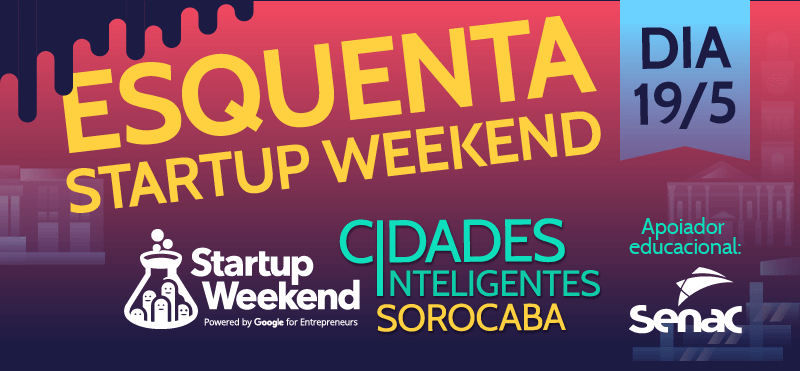 startup-weekend-sorocaba-smart-cities-esquenta